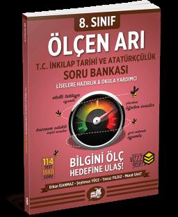 Ölçen Arı TC. İnkılap Tarihi ve Atatürkçülük Soru Bankası 8. Sınıf
