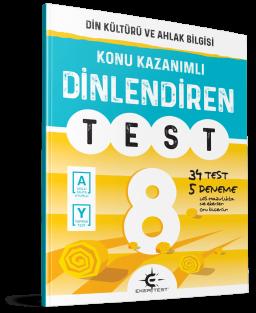 Eker Test – DİNlendiren Test 8. Sınıf