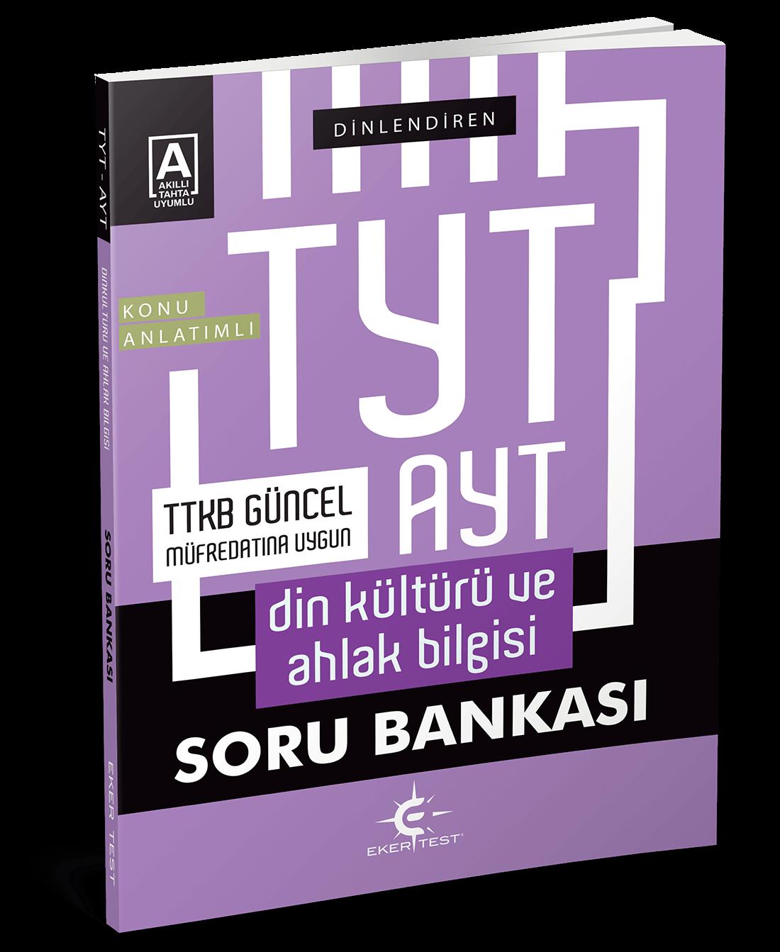 Eker Test – TYT – AYT Din Kültürü ve Ahlak Bilgisi Konu Anlatımlı Soru Bankası
